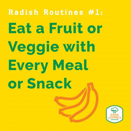 Eat a Fruit or Veggie with Every Meal or Snack