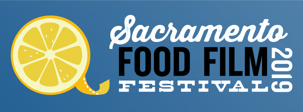 Sacramento Food Film Festival 2019